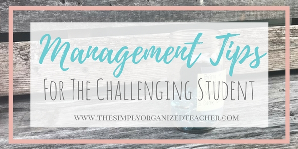 Management tips for challenging students