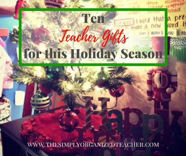 Need help with ideas for teach gifts this Christmas? Read this post for a few ideas that are quick, easy, and well priced!
