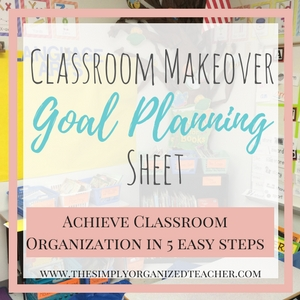 Achieve classroom organization in 5 easy steps