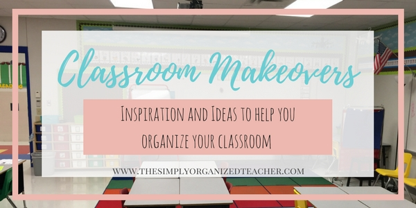 Elementary Classroom Makeover ideas and inspiration