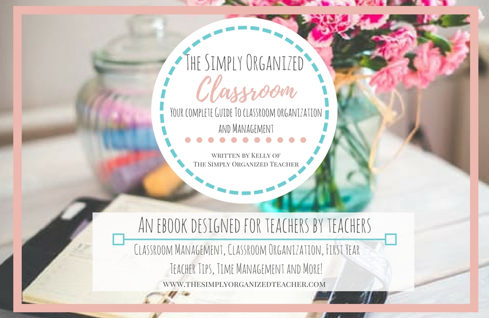 An ebook on classroom management and classroom organization from The Simply Organized Teacher