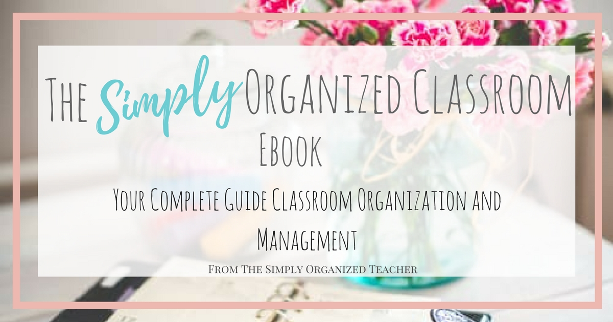 The Simply Organized Classroom ebook