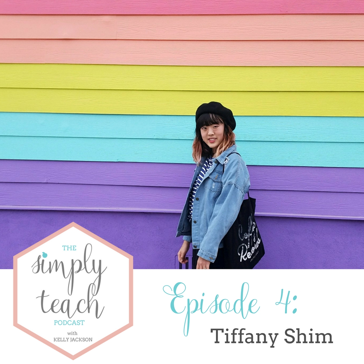 """Woman smiling at camera. Text overlay: \""""Simply Teach Podcast Episode 4: Tiffany Shim\"""""""