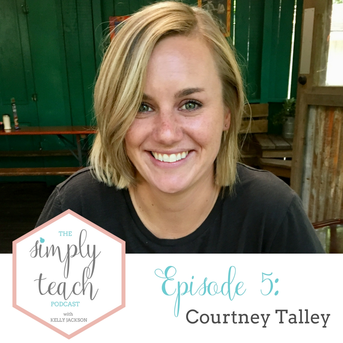 """A woman smiling for the camera. Text overlay: \""""Simply Teach Podcast Episode 5 Courtney Talley\"""""""